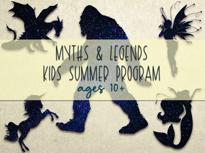 myths and legends summer program